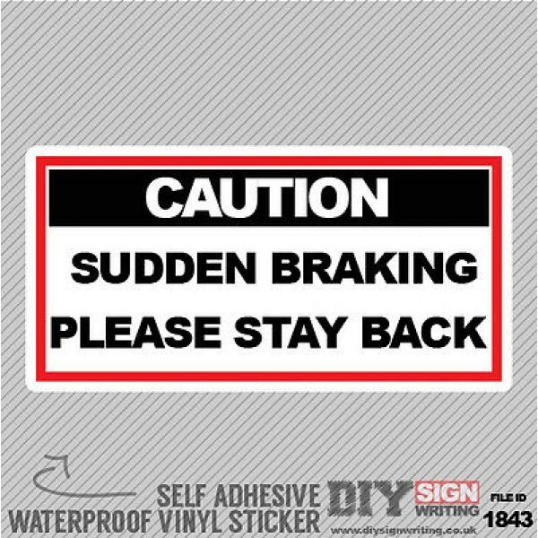 Driving Instructor School Caution Sudden Braking Self Adhesive Vinyl Sticker Dec