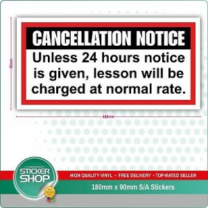 DRIVING INSTRUCTOR SCHOOL NOTICE 24 HOUR CANCELLATION STICKER CAR/WINDOW/BUMPER